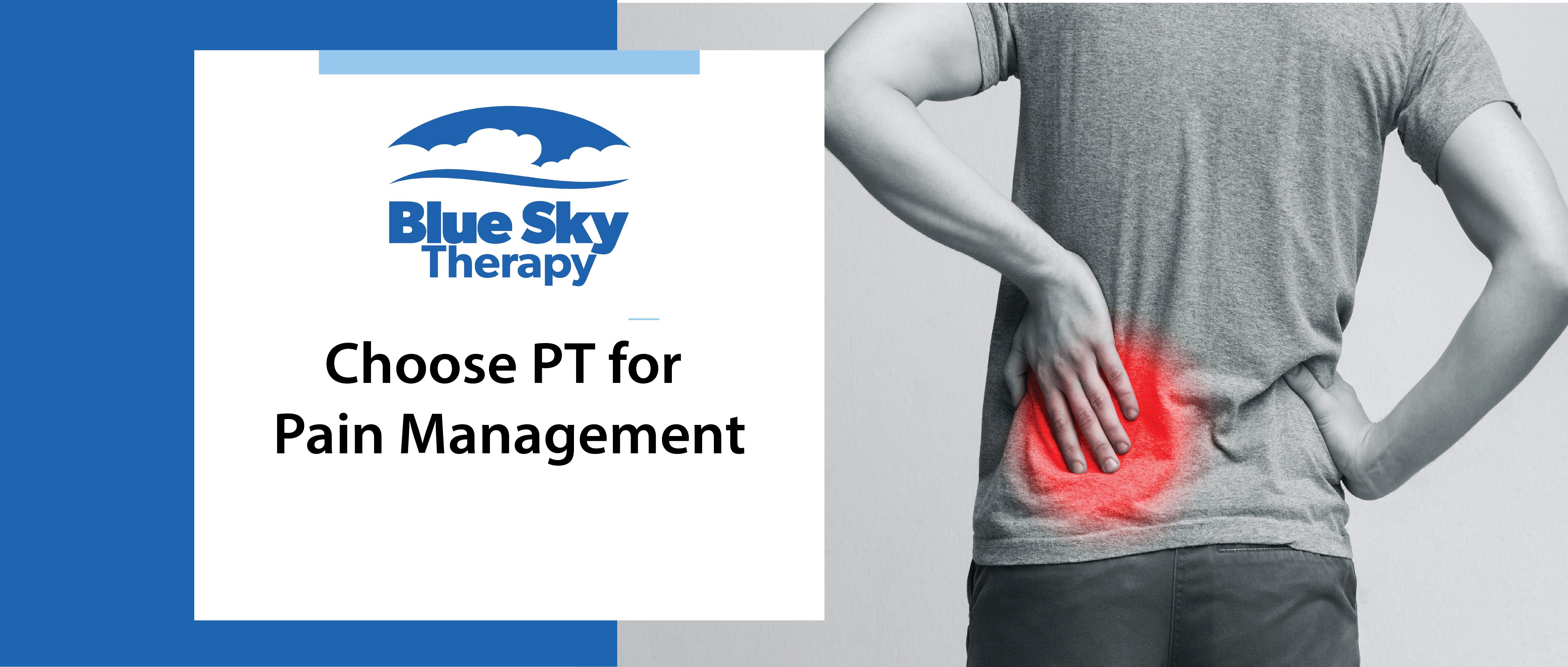 Choose PT for Pain Management