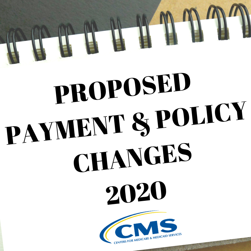 PROPOSED PAYMENT & POLICY CHANGES 2020